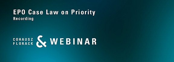 Video_CFWebinar_EPO_Case_Law_on_Priority.jpg