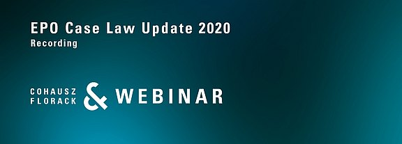 CFWebinar: EPO Case Law Update 2020
