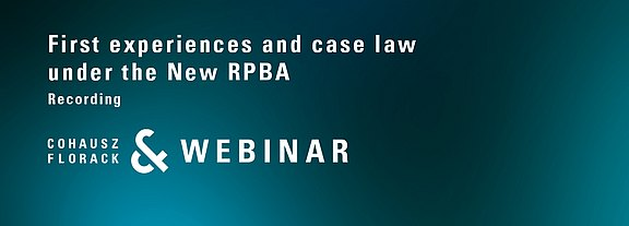 CFWebinar: First experiences and case law under the New Rules of Procedure of the EPO Boards of Appeal