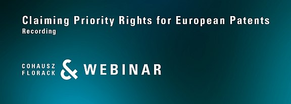 Video_CFWebinar_Claiming_Priority_Rights_for_European_Patents.jpg